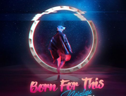 DJ Kaywise - Born For This Mixtape (Vol. 5) Mp3 Zip Fast Download