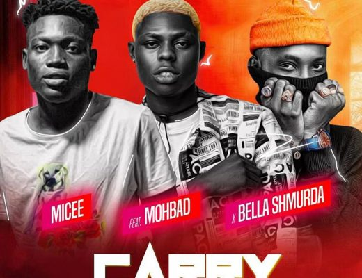 Micee - Carry Ft. Mohbad, Bella Shmurda Mp3 Audio Download