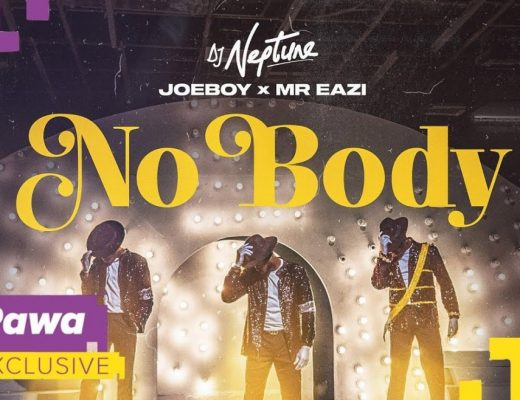 DJ Neptune - Nobody Ft. Joeboy, Mr Eazi Mp3 Audio Download