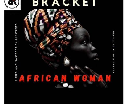 Bracket - African Woman mp3